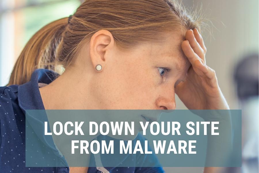 Lock down Wordess site from malware.